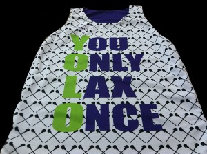 You Only Lax Once Sublimated Jerseys